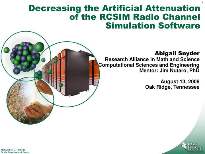 decreasing the artificial attenuation of the rcsim radio channel simulation software n.