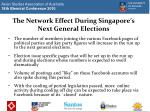 the network effect during singapore s next general elections