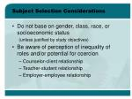 subject selection considerations