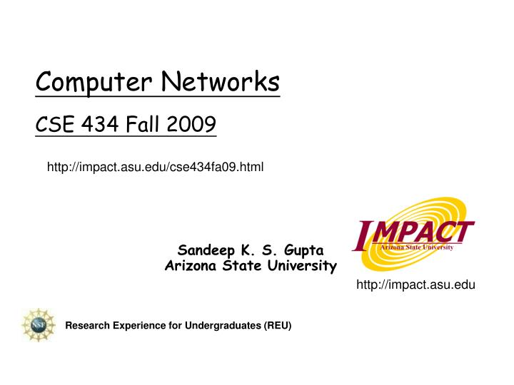 computer networks cse 434 fall 2009 n.