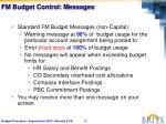 fm budget control messages