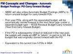 fm concepts and changes automatic budget postings po carry forward budget