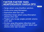 faktor faktor yang mempengaruhi harga opsi