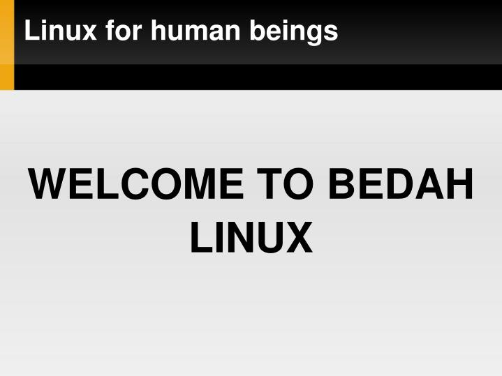 welcome to bedah linux n.