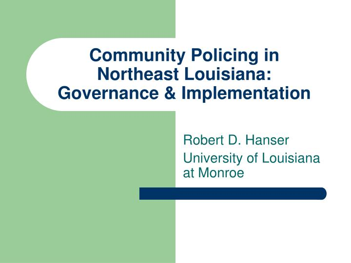 community policing in northeast louisiana governance implementation n.