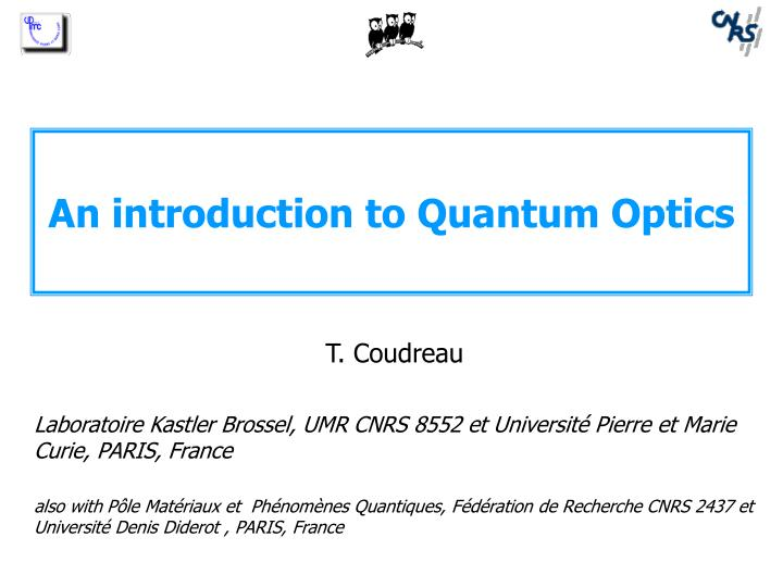 An introduction to quantum optics