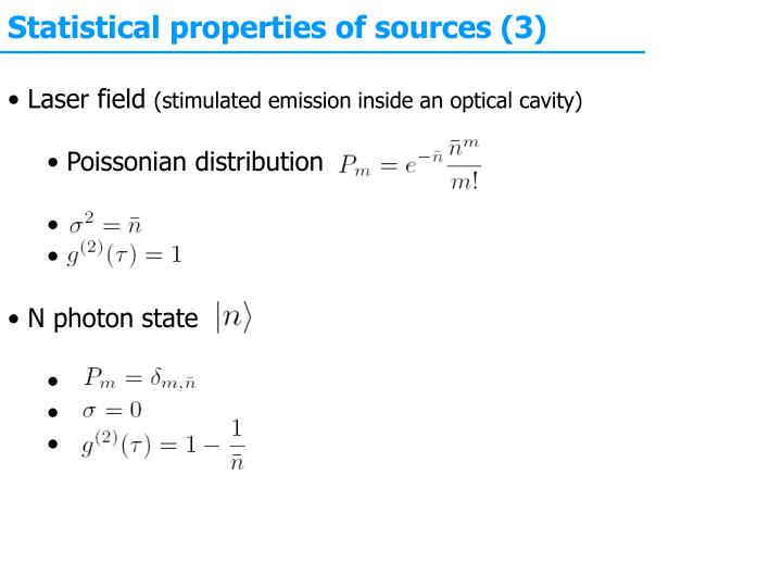 Statistical properties of sources (3)