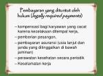 pembayaran yang dituntut oleh hukum legally required payments1