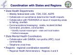 coordination with states and regions