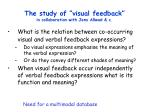 the study of visual feedback in collaboration with jens allwod c
