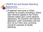 create act and double patenting rejection s