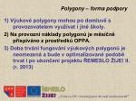 polygony forma podpory