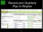 record your quarterly plan in rhythm1
