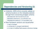 dependencies and versioning 2