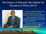 the dream of elisante ole gabriel for tanzania africa 2012