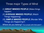 three major types of mind
