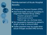 reimbursement of acute hospital benefits