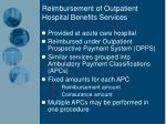 reimbursement of outpatient hospital benefits services