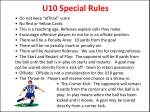 u10 special rules