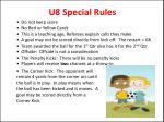u8 special rules