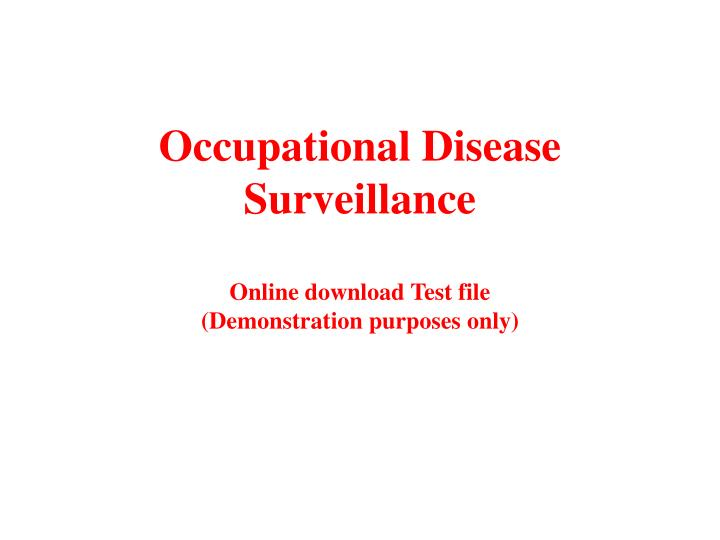 occupational disease surveillance online download test file demonstration purposes only n.