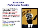 brain gain performance funding