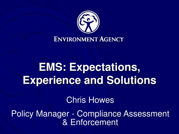 ems expectations experience and solutions n.