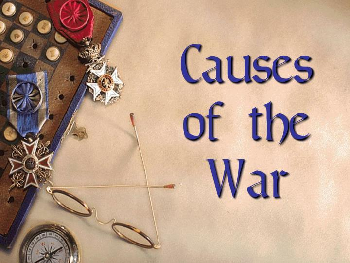 causes of the war n.
