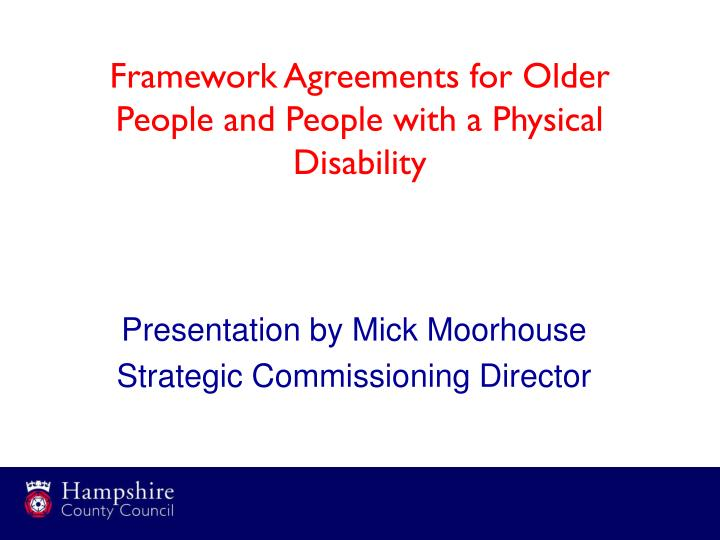 framework agreements for older people and people with a physical disability n.