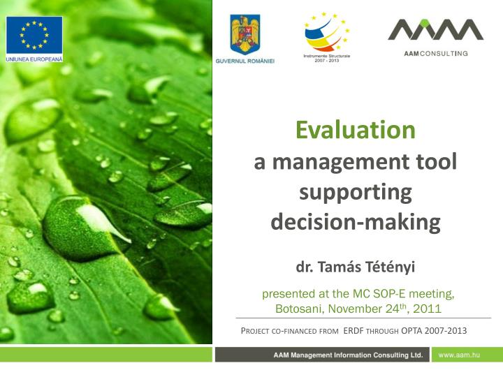 evaluation a management tool supporting decision making dr tam s t t nyi n.