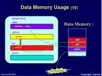 data memory usage 10