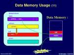 data memory usage 11