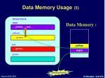 data memory usage 5