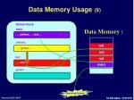 data memory usage 9