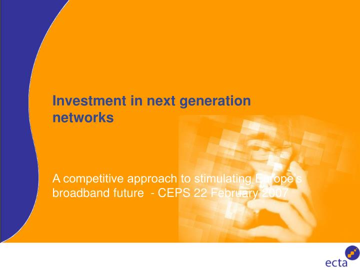 investment in next generation networks n.