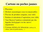 cartons ou poches jaunes2