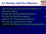4 5 meeting with five ministers
