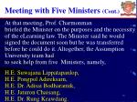 meeting with five ministers cont
