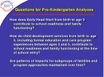 questions for pre kindergarten analyses