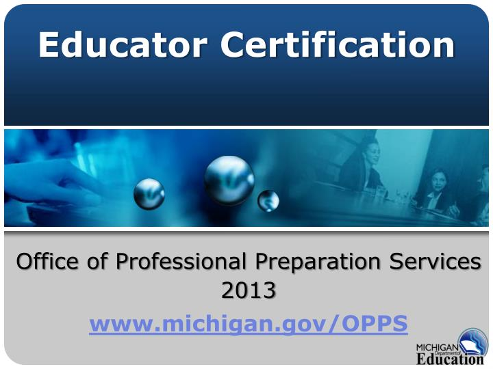 office of professional preparation services 2013 www michigan gov opps n.