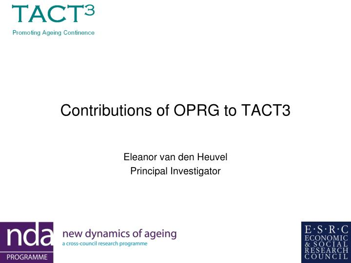 contributions of oprg to tact3 n.