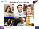 life course methodology