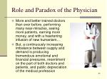 role and paradox of the physician