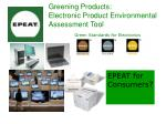 greening products electronic product environmental assessment tool