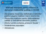 motivele esen iale pentru reforme n domeniul cheltuielilor publice n ocde