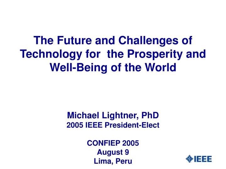 the future and challenges of technology for the prosperity and well being of the world n.