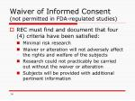 waiver of informed consent not permitted in fda regulated studies