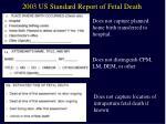 2003 us standard report of fetal death