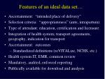features of an ideal data set