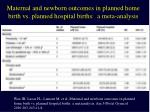 maternal and newborn outcomes in planned home birth vs planned hospital births a meta analysis1